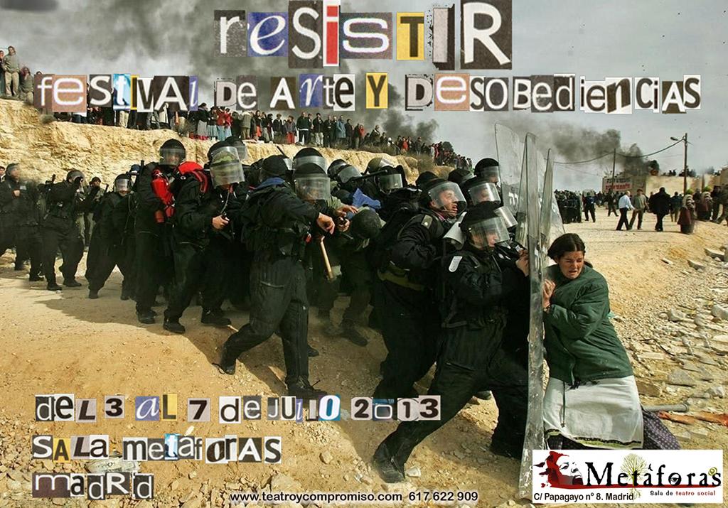 RESISTIR. Festival de arte y desobediencias